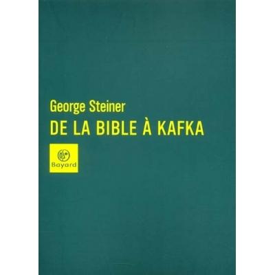 DE LA BIBLE A KAFKA LECTURES
