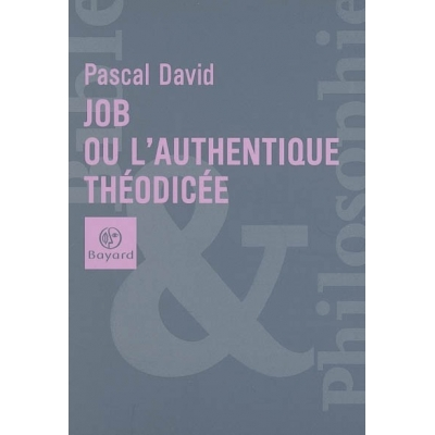 JOB OU L'AUTHENTIQUE THEODICEE
