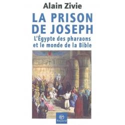 PRISON DE JOSEPH : EGYPTE DES PHARAONS ET MONDE DE LA BIBLE