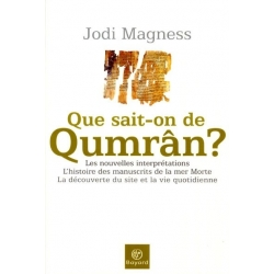 QUE SAIT ON DE QUMRAN ?
