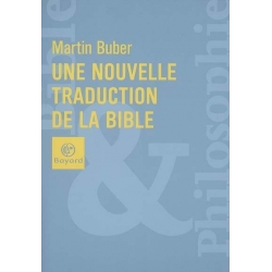 UNE NOUVELLE TRADUCTION DE LA BIBLE