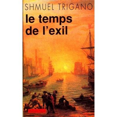 LE TEMPS DE L'EXIL