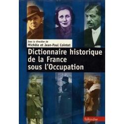 DICTIONNAIRE HISTORIQUE DE LA FRANCE SOUS OCCUPATION