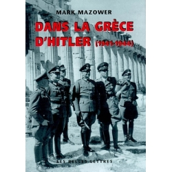 DANS LA GRECE D'HITLER (1941-1944)