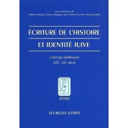 ECRITURE DE L'HISTOIRE ET IDENTITE JUIVE-EUROPE ASHKENAZE