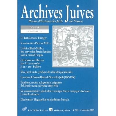 ARCHIVES JUIVES 35/1 2002-SE CONVERTIR
