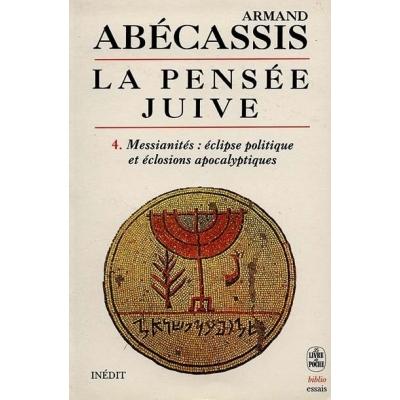 HISTOIRE DE LA PENSEE JUIVE T.4