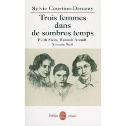 TROIS FEMMES DANS DE SOMBRES TEMPS
