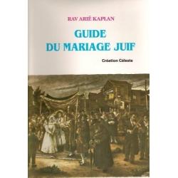 GUIDE DU MARIAGE JUIF - CREATION CELESTE