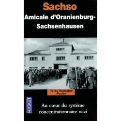 SACHSO  AU COEUR DU SYSTEME CONCENTRATIONNAIRE NAZI