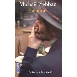 LEHAIM, A TOUTES LES VIES !