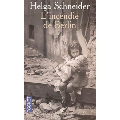 L'INCENDIE DE BERLIN