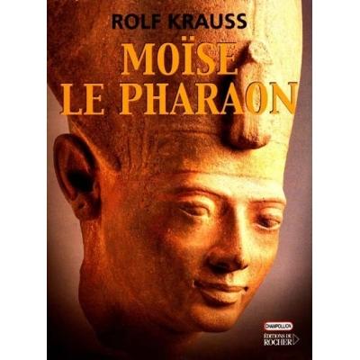 MOISE LE PHARAON