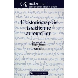 HISTORIOGRAPHIE ISRAELIENNE AUJOURD'HUI