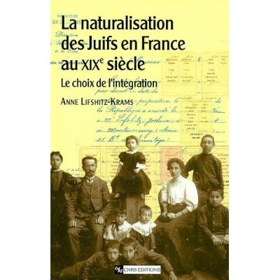 NATURALISATION DES JUIFS EN FRANCE AU XIXE SIECLE