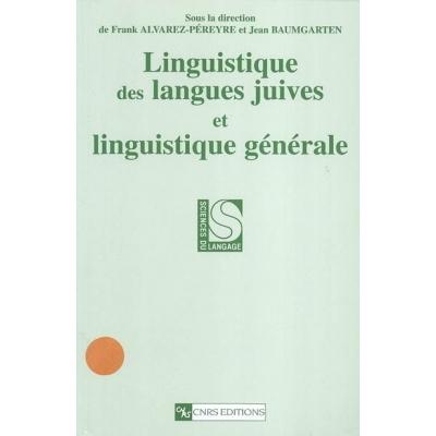 LINGUISTIQUE DES LANGUES JUIVES ET LINGUISTIQUE GENERALE