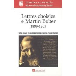 LETTRES CHOISIES DE MARTIN BUBER, 1899-1965