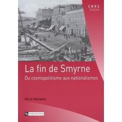 FIN DE SMYRNE : DU COSMOPOLITISME AUX NATIONALISMES