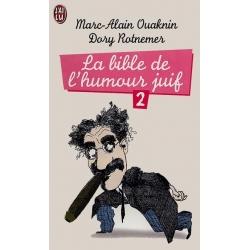 LA BIBLE DE L'HUMOUR JUIF - 2
