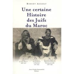 UNE CERTAINE HISTOIRE DES JUIFS DU MAROC