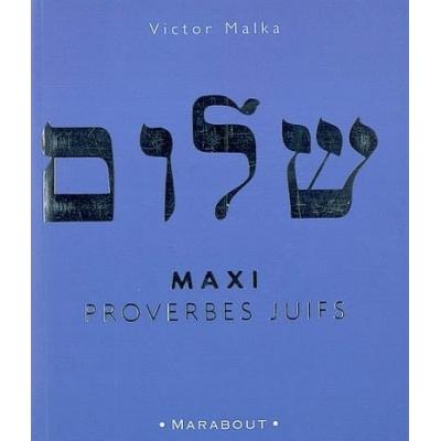 MAXI PROVERBES JUIFS
