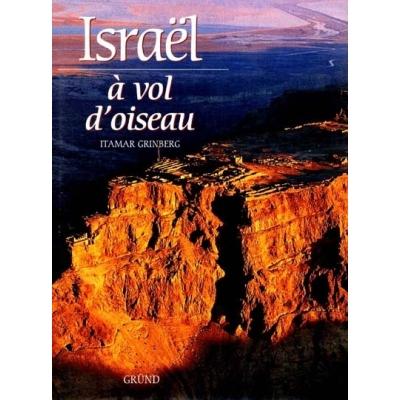 ISRAEL A VOL D'OISEAU