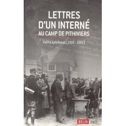 LETTRES D'UN INTERNE, CAMP DE PITHIVIERS