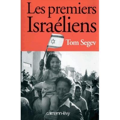 LES PREMIERS ISRAELIENS