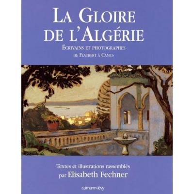 LA GLOIRE DE L'ALGERIE