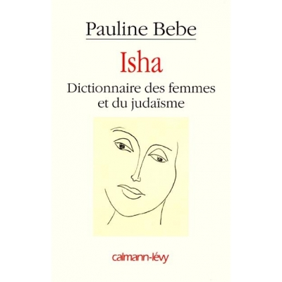 ISHA DICTIONNAIRE DES FEMMES ET DU JUDAISME