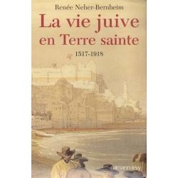 LA VIE JUIVE EN TERRE SAINTE 1517-1918