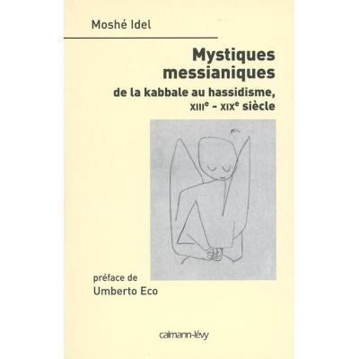 MYSTIQUES MESSIANIQUES
