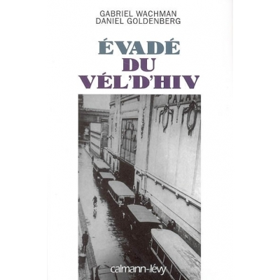 EVADE DU VEL'D'HIV