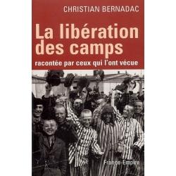 LA LIBERATION DES CAMPS RACONTEE PAR CEUX QUI L'ONT VECUE