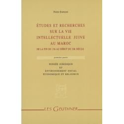ETUDES RECHERCHES SUR LA VIE INTELLECTUELLE JUIVE AU MAROC T.1