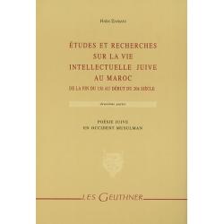 ETUDES ET RECHERCHES SUR LA VIE INTELLECTUELLE JUIVE AU MAROC T.2