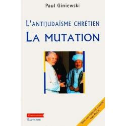 L'ANTIJUDAISME CHRETIEN : LA MUTATION