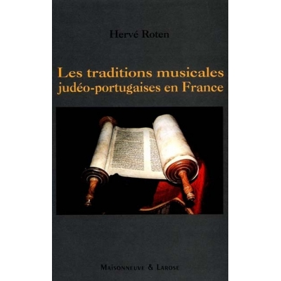 TRADITIONS MUSICALES JUDEO-PORTUGAISES EN FRANCE