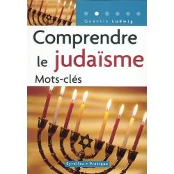 COMPRENDRE LE JUDAISME, MOTS-CLES