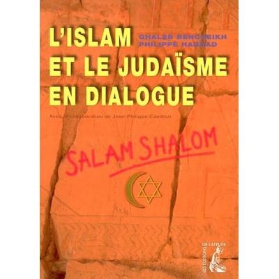 JUDAISME ET L ISLAM EN DIALOGUE