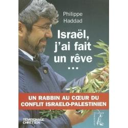 ISRAEL J'AI FAIT UN REVE