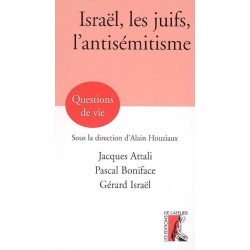 ISRAEL LES JUIFS L'ANTISEMITISME