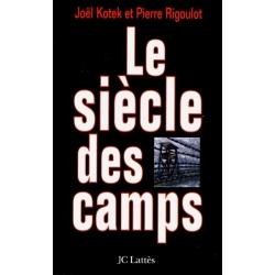 LE SIECLE DES CAMPS