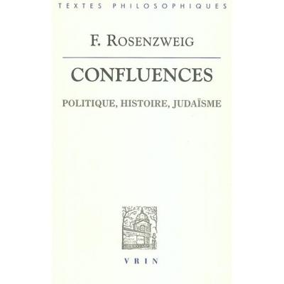 CONFLUENCES : POLITIQUE, HISTOIRE, JUDAISME