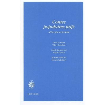 CONTES POPULAIRES JUIFS D'EUROPE ORIENTALE