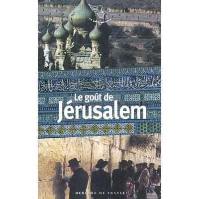 LE GOUT DE JERUSALEM