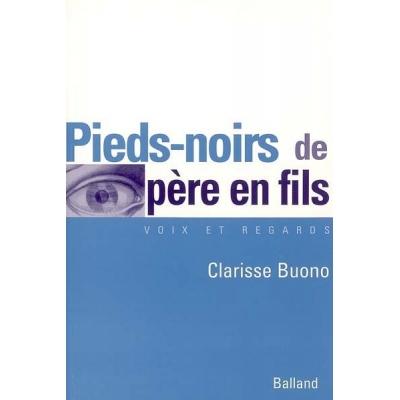 PIEDS-NOIRS DE PERE EN FILS