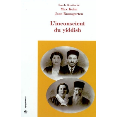 L'INCONSCIENT DU YIDDISH