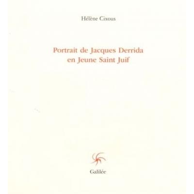 PORTRAIT DE JACQUES DERRIDA EN JEUNE SAINT JUIF