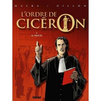 L'ORDRE CICERON T.1 / LE PROCES